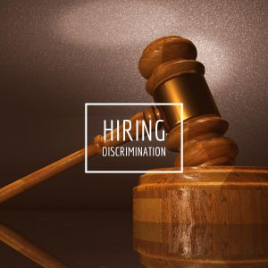 "Image of a gavel with text, ""hiring discrimination"""
